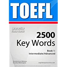 TOEFL Interactive Flash Cards - 2500 Key Words. A powerful method to learn the vocabulary you need. (English Edition)