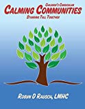 img - for Calming Communities: Standing Tall Together book / textbook / text book