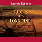 Riders from Long Pines | Ralph Cotton