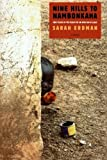 img - for Nine Hills to Nambonkaha: Two Years in the Heart of an African Village by Sarah Erdman (2004-08-01) book / textbook / text book