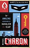 The Amazing Adventures of Kavalier and Clay, Michael Chabon, 0812983580