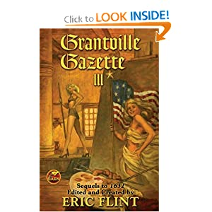 Grantville Gazette III (Ring of Fire) (v. 3) Eric Flint
