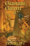 Grantville Gazette III (The Ring of Fire) (v. 3)