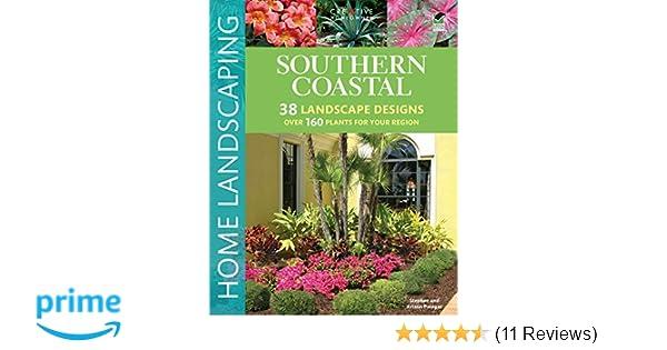 Southern Coastal Home Landscaping Creative Homeowner 38 Landscape