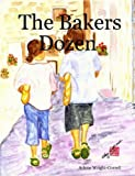 The Bakers Dozen, Arlene Wright-Correll, 0615147569