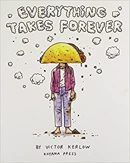 Book Everything Takes Forever by Victor Kerlow (2013-04-30)