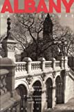 Albany Architecture : A Guide to the City, , 0962536814