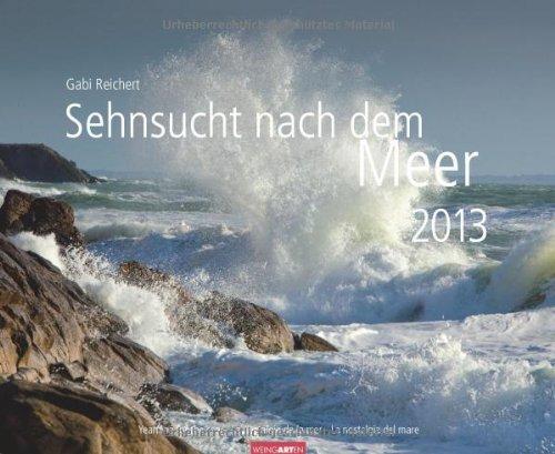 Sehnsucht nach Meer 2013