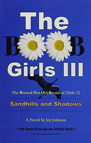 The BOOB Girls III: Sandhills and Shadows -