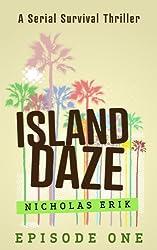 Island Daze: Episode 1