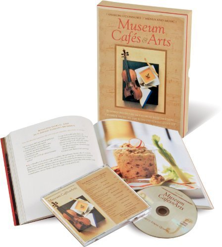 Museum Cafe - Museum Cafes and Arts: Inspired Recipes from Favorite Museum Cafes; Chamber Music by the Rossetti String Quartet; Art from America's Greatest Museums (Cookbook & Music CD Boxed Set) by Sharon O'Connor (2002) Paperback