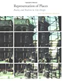 img - for Representation of Places: Reality and Realism in City Design by Peter Bosselmann (1998-04-20) book / textbook / text book