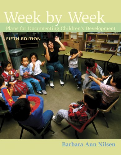 Bundle: Week by Week: Plans for Documenting Children's Development, 5th + Observation and Assessment Professional Enhanc