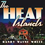 The Heat Islands: Doc Ford #2 | Randy Wayne White