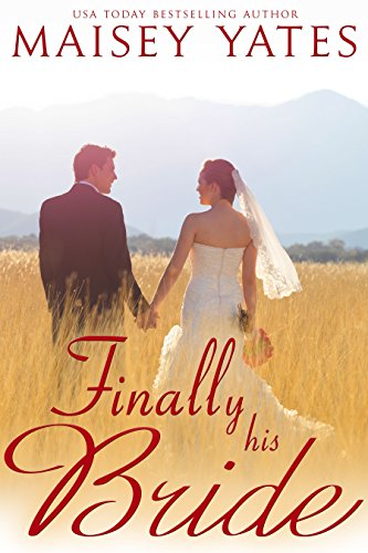 Finally his bride montana born brides series book 4 kindle finally his bride montana born brides series book 4 by yates maisey fandeluxe Image collections