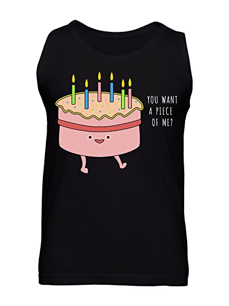 You Want A Piece Of Me Birthday Cake Mens Tank Top Small