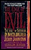 The Edge of Evil, Jerry Johnston, 0849932610
