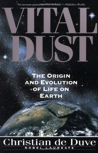 By Christian De Duve Vital Dust: The Origin And Evolution Of Life On Earth (New Ed) [Paperback]