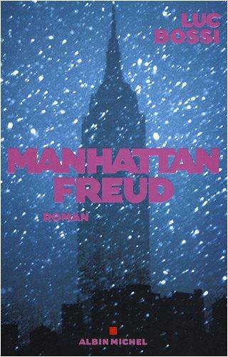 Manhattan Freud (Romans, Nouvelles, Recits (Domaine Francais)) (French Edition) pdf epub