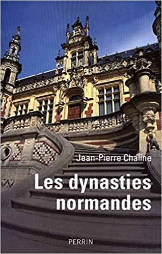 Lire Les dynasties normandes pdf ebook