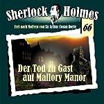 Der Tod zu Gast auf Mallory Manor (Sherlock Holmes 66) | Andreas Masuth,Peter Krüger