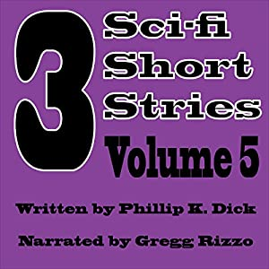 3 Sci-fi Short Stories, Vol. 5 Audiobook