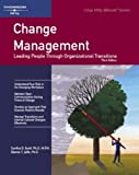 img - for Change Management: Leading People Through Organizational Transitions (Crisp Fifty-Minute Books) by Cynthia D., Ph.D. Scott (2006-03-01) book / textbook / text book