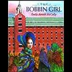 The Bobbin Girl   Emily Arnold McCully