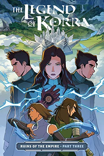 The Legend of Korra: Ruins of the Empire Part Three (The Legend Of Korra Turf Wars Read)