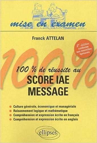 Livres gratuits Se préparer au score iae message pdf