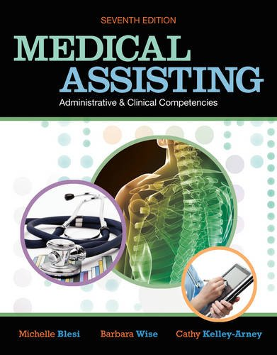 Medical Assisting: Adminitrative and Clinical Competencies by Delmar Cengage Learning