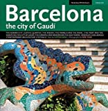 img - for [(Barcelona the City of Gaudi )] [Author: Llatzer Moix] [Jul-2008] book / textbook / text book