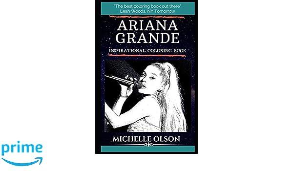 Ariana Grande Inspirational Coloring Book: An American Singer ...