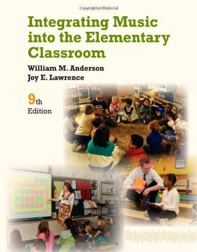 Integrating Music (Integrating Music into the Elementary Classroom 9th edition by Anderson, William (2013) Paperback)
