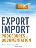 Export/Import Procedures and Documentation, Thomas E. Johnson, Donna L. Bade, 0814415504