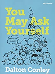 You May Ask Yourself: An Introduction to Thinking like a Sociologist (Fifth Edition)