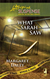 What Sarah Saw: Faith in the Face of Crime (Without A Trace Book 1)