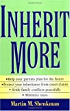Inherit More, Martin M. Shenkman, 0471421162