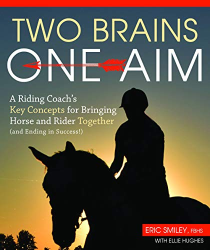 Pdf Outdoors Two Brains, One Aim: A Riding Coach's Key Concepts for Bringing Horse and Rider Together (and Ending in Success!)