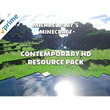 Clip: Michael Play's Minecraft Contemporary HD Resource Pack