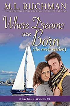 Where Dreams Are Born (sweet): a Pike Place Market Seattle romance (Where Dreams - sweet Book 1) by [Buchman, M. L. ]