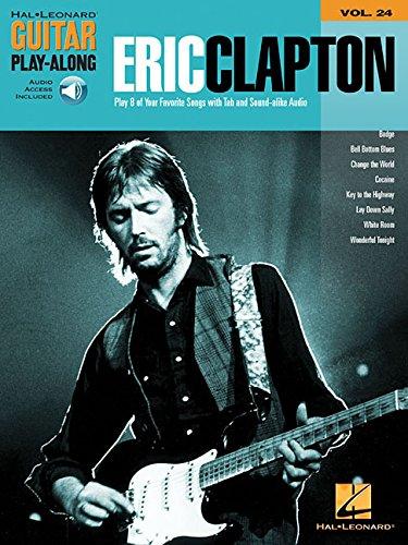 Eric Clapton: Guitar Play-Along Volume 24 (Hal Leonard Guitar Play-Along)