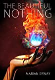 The Beautiful Nothing (Between Realms Book 1)