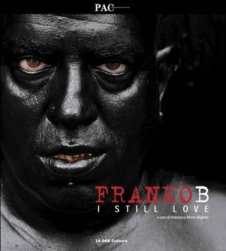 Download Franko B: I Still Love (English and Italian Edition) pdf