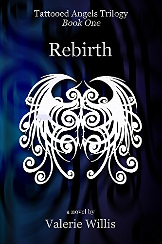 Book cover image for Rebirth (Tattooed Angels Trilogy Book 1)