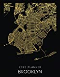 2020 Planner Brooklyn: Weekly - Dated With To Do Notes And Inspirational Quotes - Brooklyn - New York (City Map Calendar Diary Book)