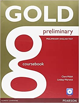 Book Gold Preliminary Coursebook by Ms Clare Walsh (2015-10-22)