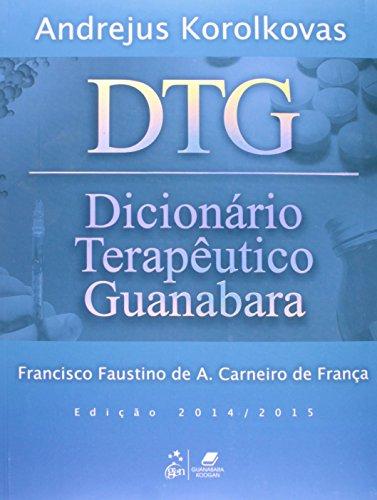 DTG. Dicionário Terapêutico Guanabara