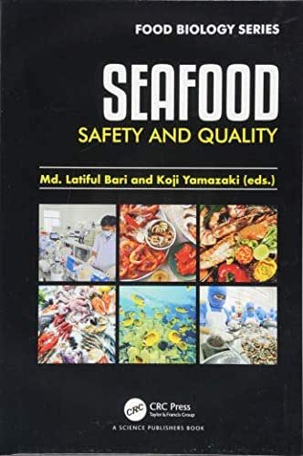Seafood Safety and Quality (Food Biology Series)