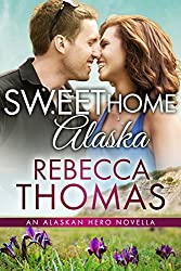 Sweet Home Alaska: An Alaskan Hero Novella